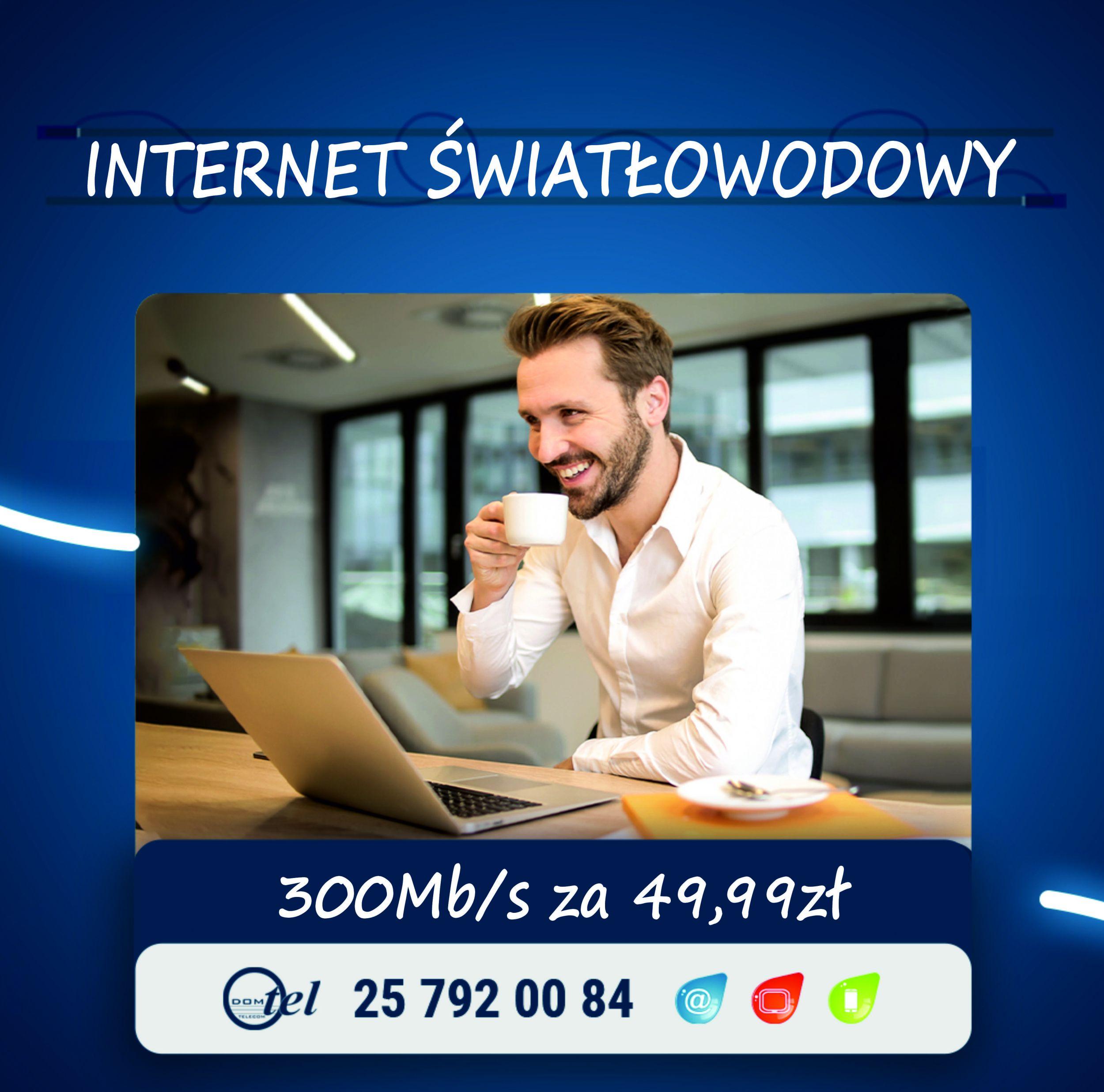 Internet 300Mb/s - 49,99zł